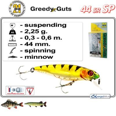 GREEDY GUTS SR 44SP