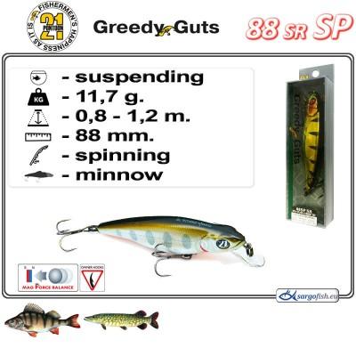 GREEDY GUTS SR 88SP