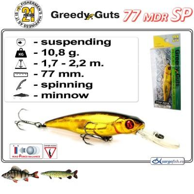 GREEDY GUTS MDR 77SP